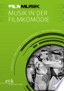 FilmMusik   Musik in der Filmkom  die