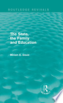 The State  the Family and Education  Routledge Revivals
