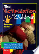 The Victimization of Children