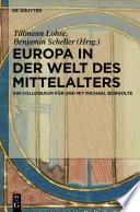 Europa in der Welt des Mittelalters