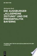"""Die Augsburger """"Allgemeine Zeitung"""" und die Pressepolitik Bayerns"""