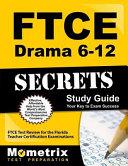 Ftce Drama 6 12 Secrets Study Guide
