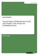 Thomas Manns Buddenbrooks Verfall Einer Familie Eine Analyse Der Verfallsph Nomene