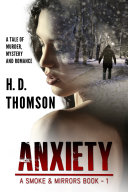 Anxiety   A Tale of Murder  Mystery and Romance