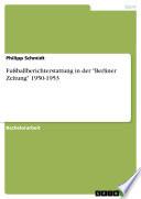 """Fußballberichterstattung in der """"Berliner Zeitung"""" 1950-1953"""