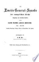 """""""Die"""" Zweite General-Synode der Evangelischen Kirche Augsburger und Helvetischer Confession in den Deutsch-Slavischen Ländern Österreichs"""