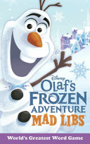 Olaf's Frozen Adventure Mad Libs : made-for-tv holiday special airing in...