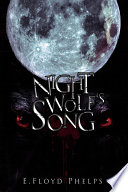Night Wolf s Song