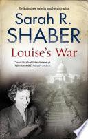 Louise s War