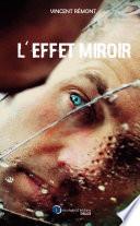 L effet miroir