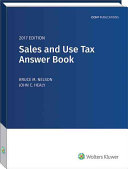 Sales and Use Tax Answer Book  2017