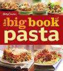 Betty Crocker The Big Book of Pasta Book PDF
