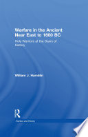 warfare-in-the-ancient-near-east-to-1600-bc