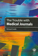 The Trouble With Medical Journals book