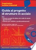 Guida al progetto di strutture in acciaio  Con CD ROM