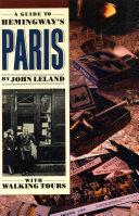 A Guide to Hemingway s Paris