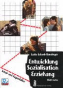 Entwicklung, Sozialisation, Erziehung. 2. Schul- und Jugendalter