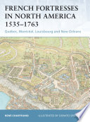 French Fortresses in North America 1535   1763