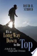 It S A Long Way Down To The Top book