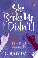 SHE BROKE UP  I DIDN T Book PDF