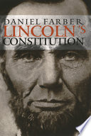 Lincoln s Constitution
