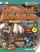 Industrial Revolution  From Muscles to Machines