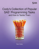 Cody's Collection of Popular SAS Programming Tasks and How to Tackle Them
