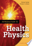 Introduction to Health Physics  Fourth Edition