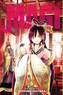 Magi: The Labyrinth Of Magic, Vol. 6 : sudden appearance of ren kogyoku, eighth princess of...