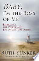 Baby  I m the Boss of Me