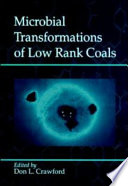 Microbial Transformations Of Low Rank Coals book
