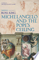 Michelangelo And The Pope s Ceiling