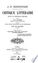 Critique littéraire sous le premier empire, publ. par F. Colincamp