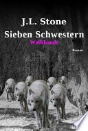 Sieben Schwestern   Wolfsbande
