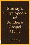 Murray s Encyclopedia of Southern Gospel Music