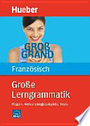 Gro  e Lerngrammatik Franz  sisch