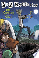 A to Z Mysteries  The Zombie Zone