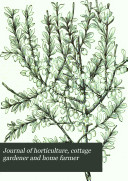 Journal of Horticulture  Cottage Gardener and Home Farmer