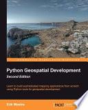 Python Geospatial Development Second Edition