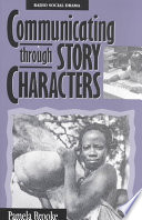 Communicating Through Story Characters