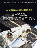 A Visual Guide to Space Exploration