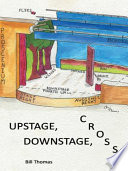 Upstage  Downstage  Cross