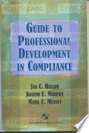 Guide to Professional Development in Compliance Have Emerged And In Fact The Compliance Profession
