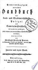 Gemeinnüzziges practisches Handbuch der Land- und Stadtwirthschaft, Polizei und Cameralwissenschaft