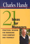 Twenty One Ideas for Managers