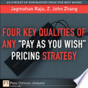 Four Key Qualities of Any  Pay As You Wish  Pricing Strategy