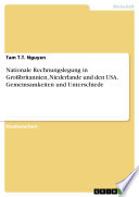Nationale Rechnungslegung in Großbritannien, Niederlande und den USA. Gemeinsamkeiten und Unterschiede