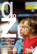 A Z of Learning Outside the Classroom