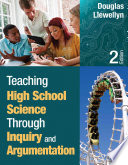 Teaching High School Science Through Inquiry and Argumentation The Few Print Resources Devoted Exclusively To