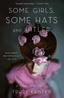 Some Girls, Some Hats and Hitler Book
